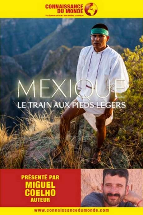 MEXIQUE LE TRAIN AUX PIEDS LÉGERS
