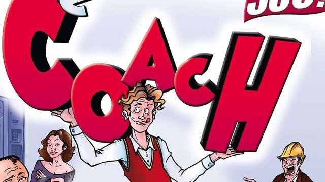 Théâtre comédie : Le Coach - REPORTEE
