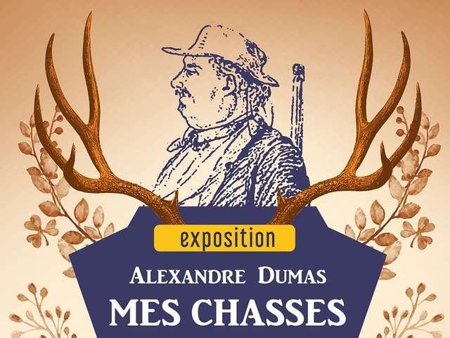 Exposition : Alexandre Dumas - Mes chasses