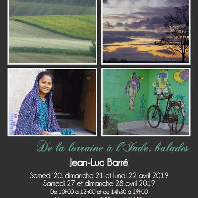 EXPOSITION DE LA LORRAINE À L'INDE, BALADES DE JEAN-LUC BARRÉ