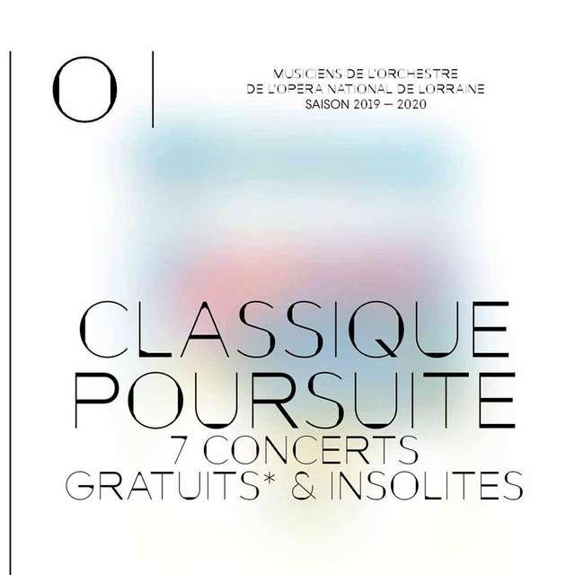 CLASSIQUE POURSUITE 7 CONCERTS GRATUITS ET INSOLITES