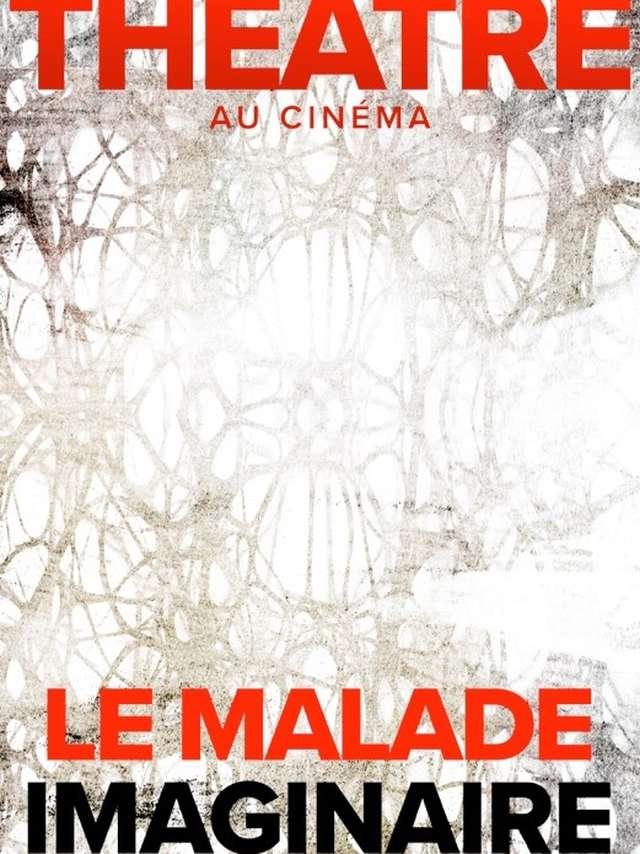 Une soirée au théâtre - Le Malade Imaginaire