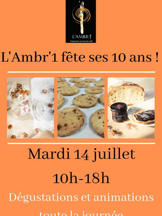 Les caramels L'Ambr'1 fête ses 10 ans