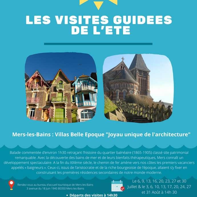 """[ANIMATION CONFIRMEE]   Visite guidée de l'été - Mers-les-Bains : Villas Belle Epoque """"Joyau unique de l'architecture"""""""
